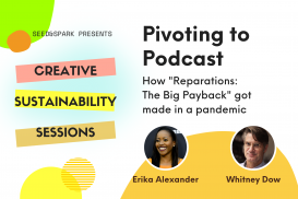 Pivoting to Podcast with Erika Alexander and Whitney Dow