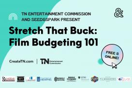 Stretch that Buck: Film Budgeting 101