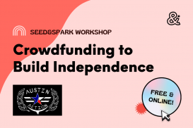 Crowdfunding to Build Independence