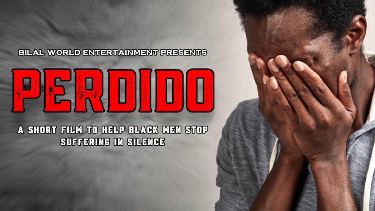 PERDIDO: A Short Film To Help Black Men Stop Suffering in Silence